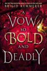a vow so bold & deadly